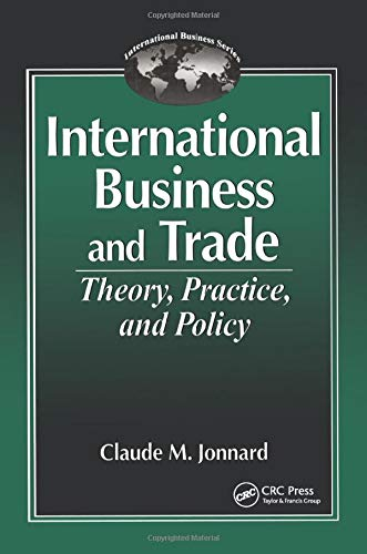 International Business and TradeTheory, Practice, and Policy: Claude Jonnard