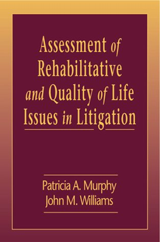 9781574441598: Assessment of Rehabilitative and Quality of Life Issues in Litigation