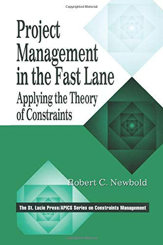 9781574441956: Project Management in the Fast Lane: Applying the Theory of Constraints (The CRC Press Series on Constraints Management)