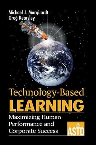 Technology-Based Learning: Marquardt, Michael J.