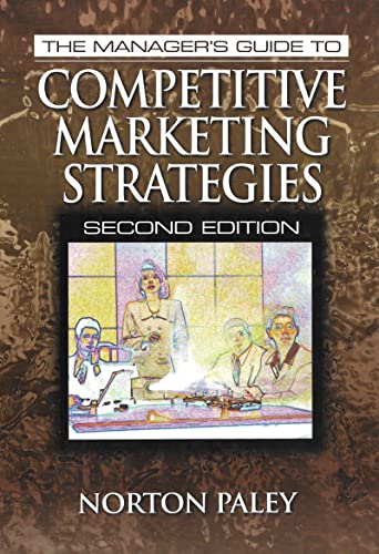 9781574442342: The Manager's Guide to Competitive Marketing Strategies, Second Edition