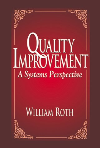 9781574442366: Quality Improvement: A Systems Perspective