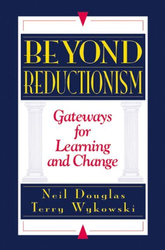 9781574442632: Beyond Reductionism: Gateways for Learning and Change