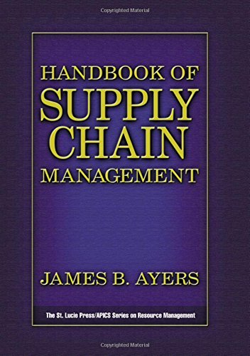 Handbook of Supply Chain Management: Editor-James B. Ayers
