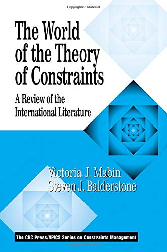 9781574442762: The World of the Theory of Constraints: A Review of the International Literature (The CRC Press Series on Constraints Management)
