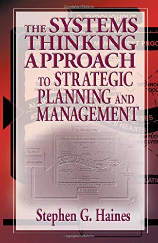 9781574442786: The Systems Thinking Approach to Strategic Planning and Management