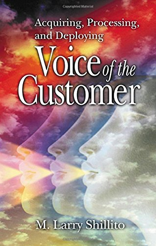 9781574442908: Acquiring, Processing, and Deploying: Voice of the Customer