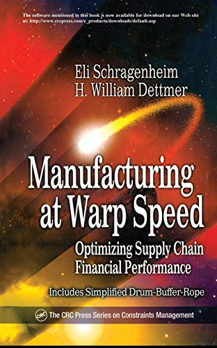 9781574442939: Manufacturing at Warp Speed: Optimizing Supply Chain Financial Performance (The CRC Press Series on Constraints Management)