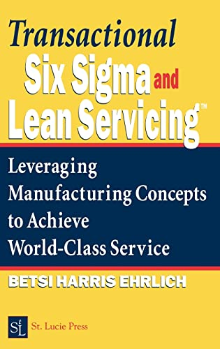 Transactional Six Sigma and Lean Servicing: Leveraging