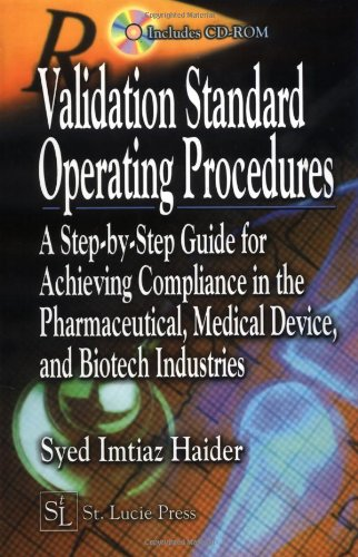 9781574443318: Validation Standard Operating Procedures: A Step by Step Guide for Achieving Compliance in the Pharmaceutical, Medical