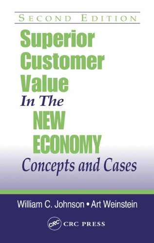 9781574443561: Superior Customer Value in the New Economy: Concepts and Cases, Second Edition