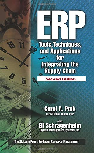 ERP: Tools, Techniques, and Applications for Integrating: Carol A Ptak,