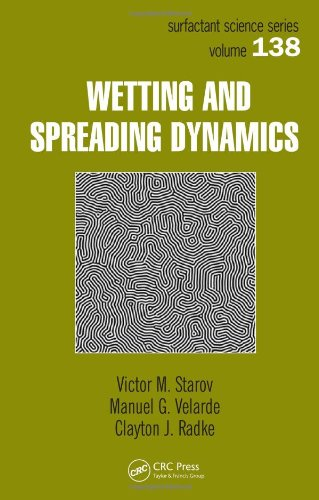 9781574445404: Wetting and Spreading Dynamics (Surfactant Science)