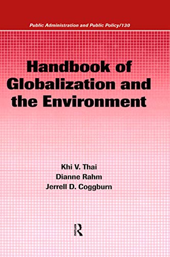 9781574445534: Handbook of Globalization and the Environment (Public Administration and Public Policy)