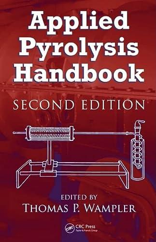 9781574446418: Applied Pyrolysis Handbook