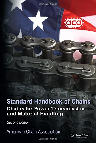 9781574446470: Standard Handbook of Chains: Chains for Power Transmission and Material Handling, Second Edition (Mechanical Engineering)