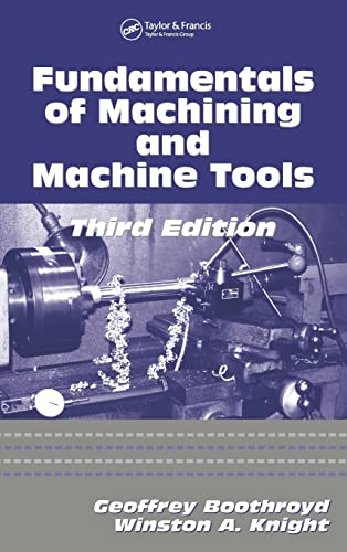 9781574446593: Fundamentals of Metal Machining and Machine Tools, Third Edition (Mechanical Engineering)