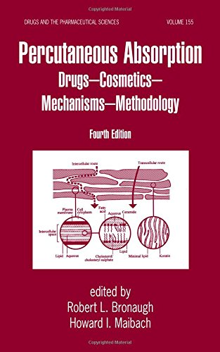 9781574448696: Percutaneous Absorption: Drugs, Cosmetics, Mechanisms, Methods: Drugs - Cosmetics - Mechanisms - Methodology (Drugs and the Pharmaceutical Sciences)