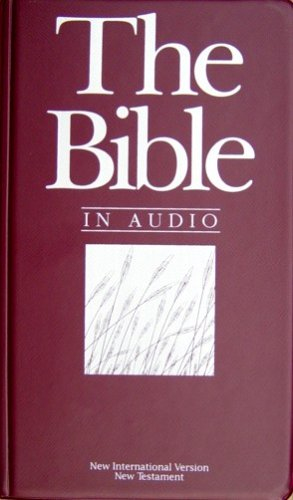 9781574490176: The Bible in Audio: New International Version, New Testament (12 Audio Cassettes)