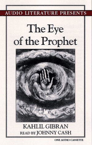The Eye of the Prophet (Kahlil Gibran Writings): Gibran, Kahlil