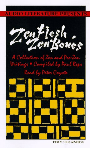9781574530490: Zen Flesh, Zen Bones: A Collection of Zen and Pre-Zen Writings