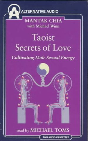9781574530667: Taoist Secrets of Love: Cultivating Male Sexual Energy