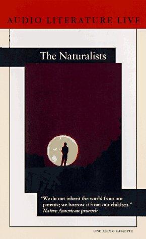 The Naturalists (1574531409) by Terry Tempest Williams; Diane Ackerman; David Suzuki; Peter Matthiessen; Will Ackerman