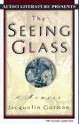 9781574531855: The Seeing Glass: A Memoir
