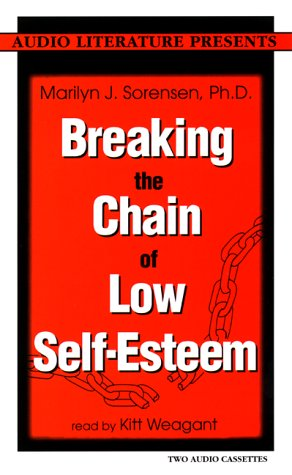 9781574533033: Breaking the Chain of Low Self-esteem