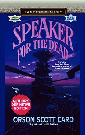 Speaker for the Dead (Ender Wiggin Saga): Card, Orson Scott