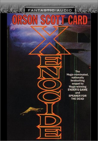 Xenocide: Orson Scott Card, David Birney