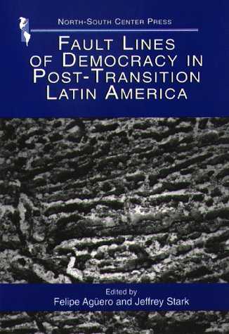 9781574540468: Fault Lines of Democracy in Post-Transition Latin America