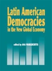 9781574541243: Latin American Democracies in the New Global Economy