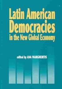 9781574541298: Latin American Democracies in the New Global Economy