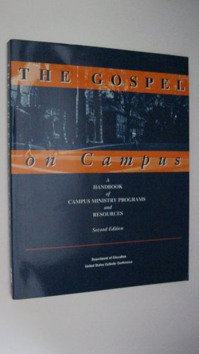 9781574550313: The Gospel on Campus: A Handbook of Campus Ministry Programs and Resources (2nd ed.)