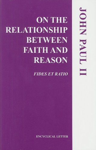 On the Relationship Between Faith and Reason: