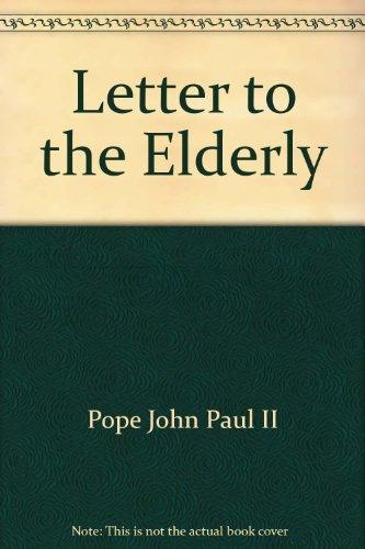 9781574553697: Letter to the Elderly