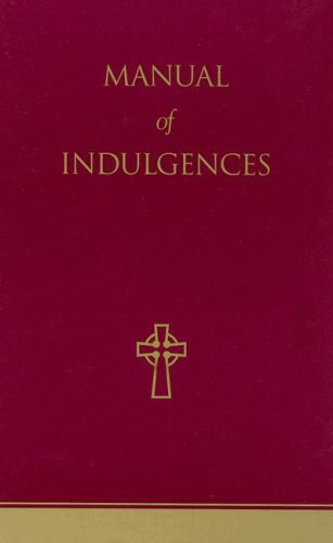 9781574554748: Manual of Indulgences