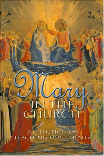 9781574556018: Mary in the Church: A Selection of Teaching Documents