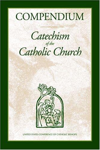 Compendium of the Catechism of the Catholic: Joseph Ratzinger, Pope