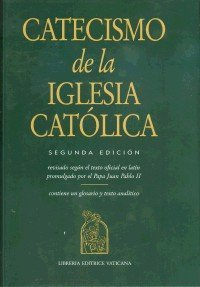 9781574558449: Catecismo de la Iglesia Catolica: Segunda Edicion; Revisado Sequn el Texto Oficial en Latin Promulgado por el Papa Juan Pablo II (Catechism of the Catholic Church, Second Edition) (Spanish Edition)