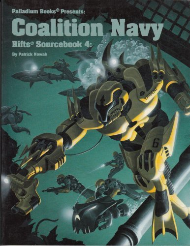 Rifts Sourcebook 4 : Coalition Navy: Nowak, Patrick &