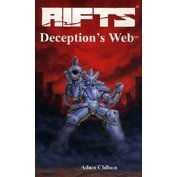 2: Rifts Deceptions Web (Rifts Trilogy): Adam Chilson; Kevin
