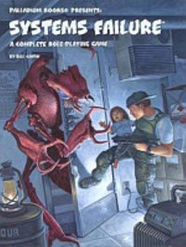 9781574570380: Systems Failure: A Complete Role-Playing Game