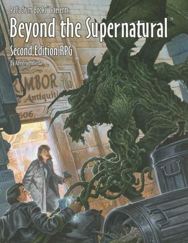 Beyond the Supernatural Rpg: Beyond the Supernatu