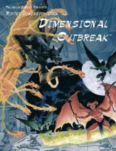 Dimensional Outbreak (Rifts Dimensional Book 12): Carl Gleba