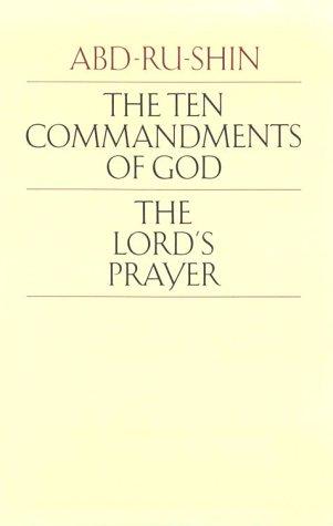 The Ten Commandments of God and The: Abd-ru-shin