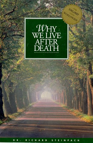9781574610055: Why We Live After Death