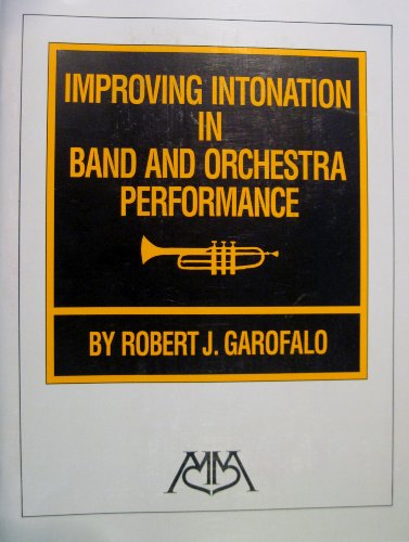9781574630145: Improving Intonation in Band and Orchestra Performance