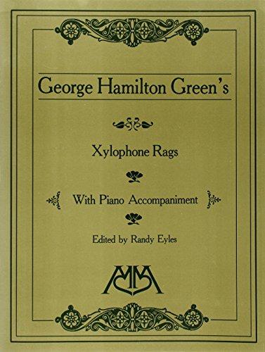Xylophone Rags of George Hamilton Green: Eyles, Randy